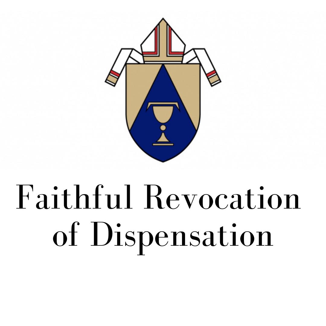 Faith Revocation Of Dispensation