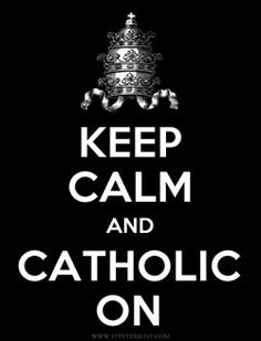 0600ab1999524580ad39fccedd3f2c5f Catholic Blogs Catholic Memes